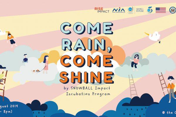 Come rain, come shine by RISE IMPACT